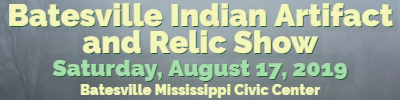 Batesville Mississippi Indian artifact Show